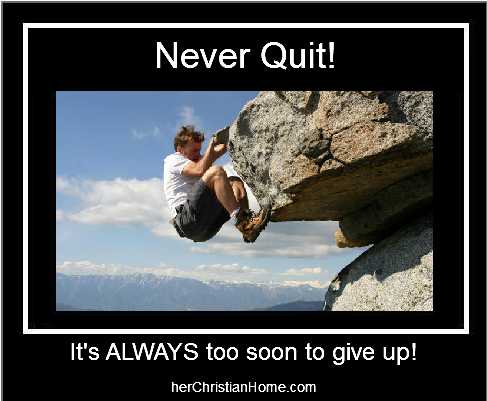 Never Quit - Motivation Quote