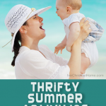 8 Thrifty Summer Activities for the Family and 10 Top Tips to Beat the Heat!
