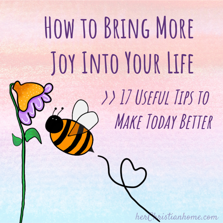 How to Bring More Joy Into Your Life