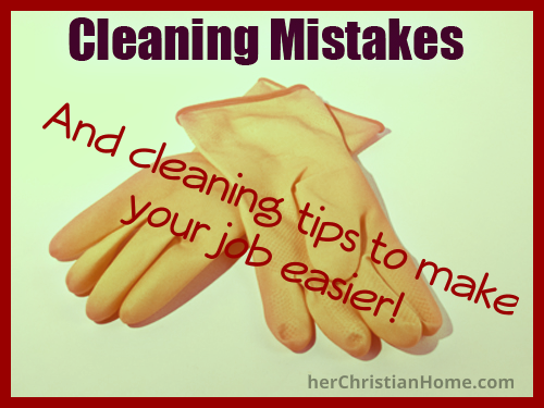 cleaning-mistakes-avoid-helpful-cleaning-tips
