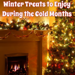 12 Warm and Cozy Winter Treats to Enjoy During the Cold Months