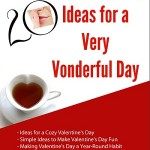 20 Valentine's Day Ideas for a Very Vonderful Day – Magazine Issue #02-14