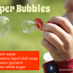Super Bubbles Recipe – Summer Outdoor Activities for Kids