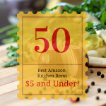 50 – Best $5 Amazon Items for Your Kitchen