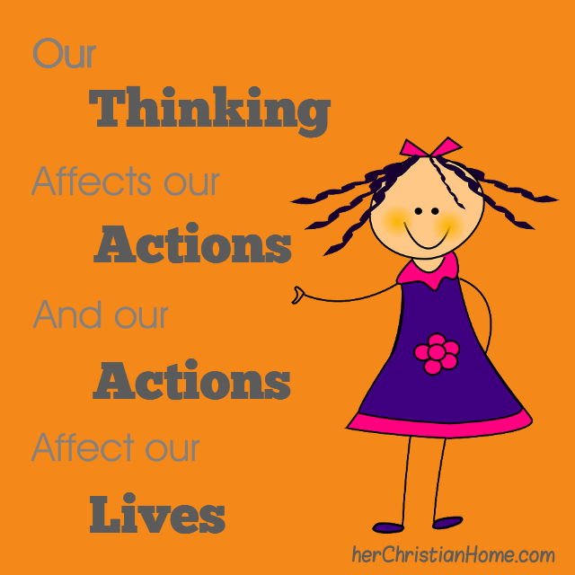 quote: Thinking affects our actions