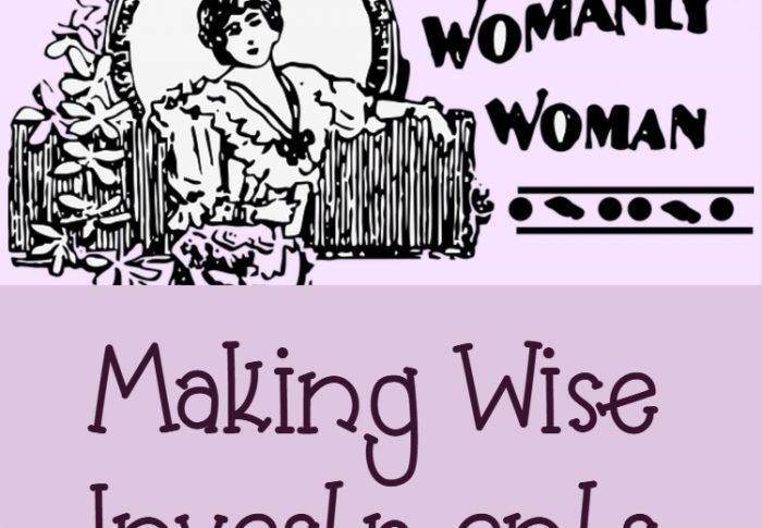 Making Wise Investments as Christian Women