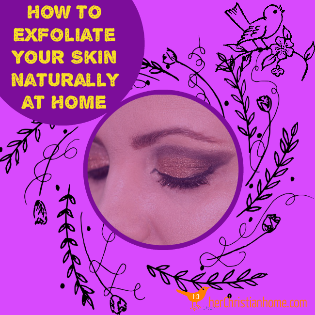 How to Exfoliate Your Skin Naturally at Home 2