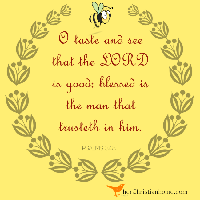 O Taste and See Psalms 34 8