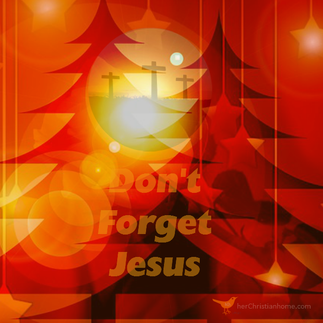 Dont Forget Jesus - Poem