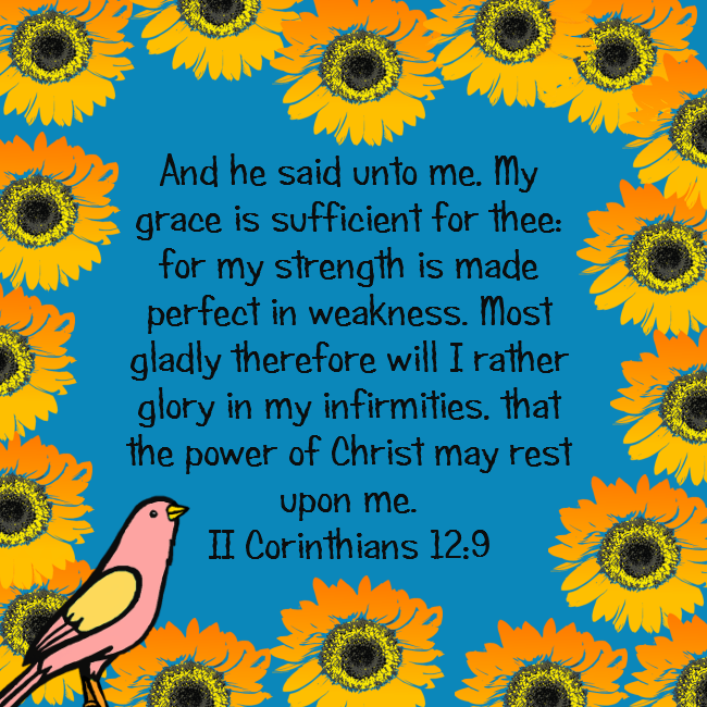 My Grace is Sufficient II Corinthians 12 9