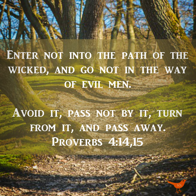 Avoid Sin - Proverbs 4 14 15