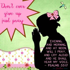 how often should I pray - Psalms 55: 17 KJV