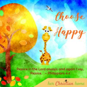 Choose Happy - Philippians 4:4 #devotional