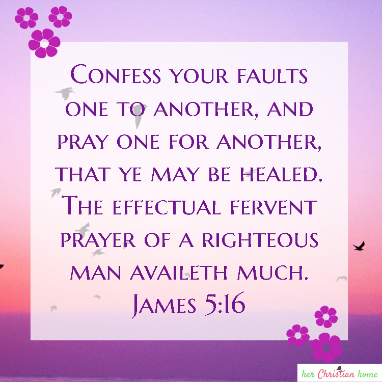 The effectual fervent prayer of a righteous man availeth much James 5:16 KJV #prayer #devotionals #bibleverses