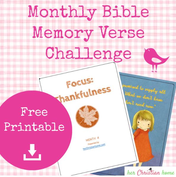 Thankfulness - November Bible Memory Verse Printable #printables #biblememoryverses #bibleverses