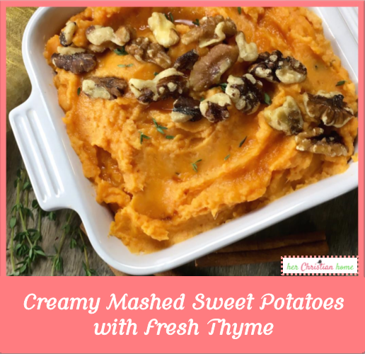 Creamy Mashed Sweet Potatoes with Fresh Thyme #thanksgivingmeal #sweetpotatoes #cleaneatingrecipes