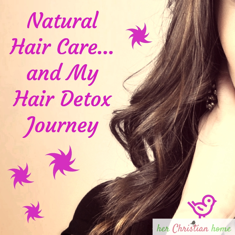 Natural Hair Care and My Hair Detox Journey