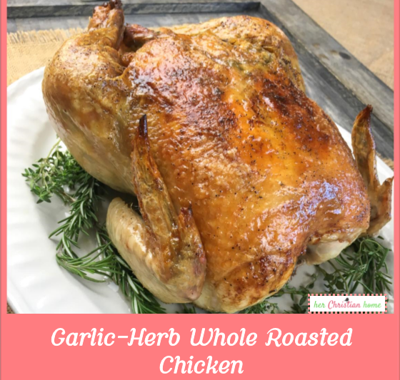 Easy Garlic Herb Whole Roasted Chicken Recipe #chickenrecipes #roastedchicken