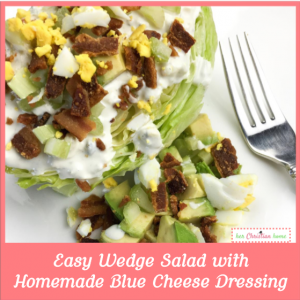 Easy Wedge Salad With Homemade Blue Cheese Dressing Recipe #wedgesalad #bluecheesedressing
