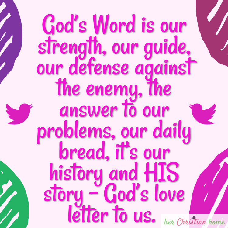 God's Word is our strength our guide – herChristianhome