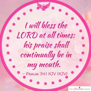 I will bless the Lord Psalm 34:1 kjv  #bibleverses #Psalm