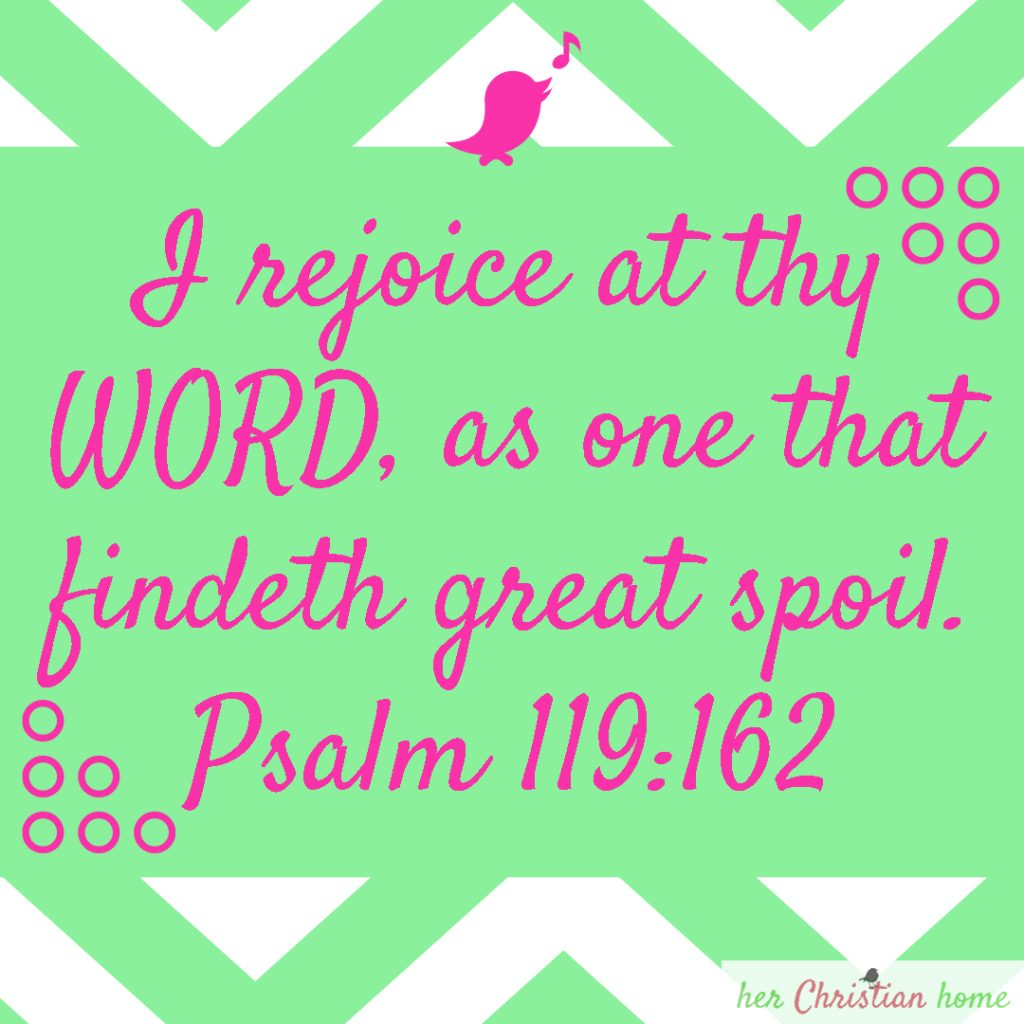 I will rejoice at thy word psalm 119 162