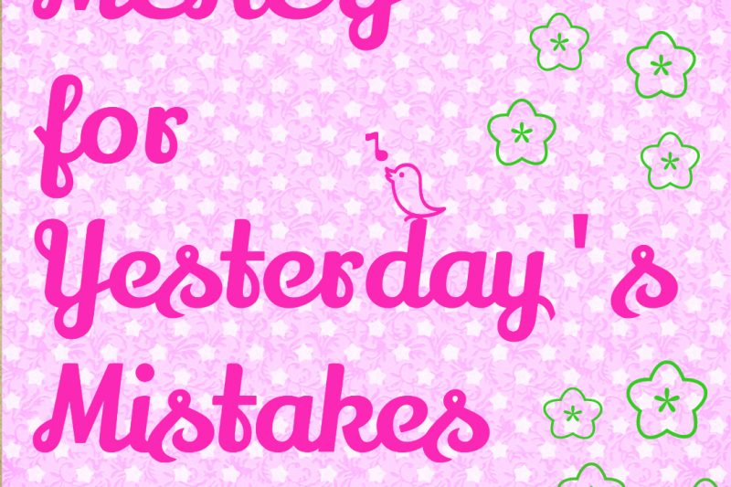 Mercy for yesterday's mistakes #mercy #devotional
