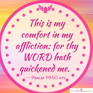 This is my comfort in my affliction Psalm 119:50 #comfort #bibleverses
