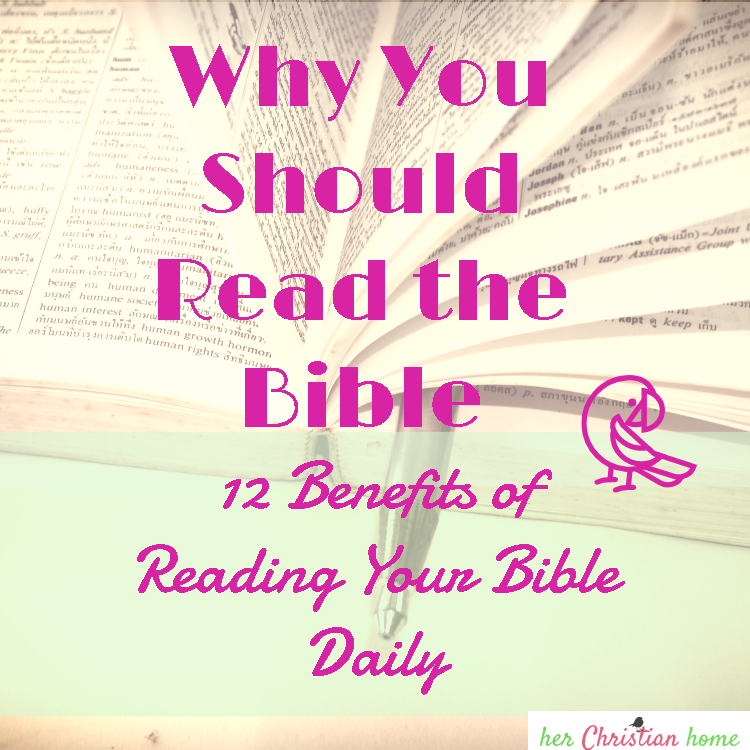 Why You Should Read the Bible #devotionalsforwomen