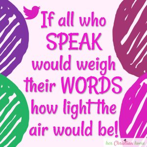If all who speak would weigh their words #quote
