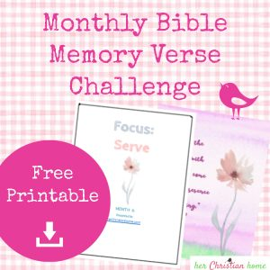 monthly bible memory verse challenge 6 serve