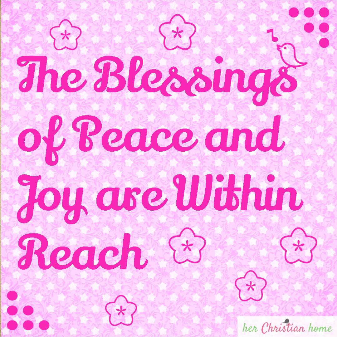 The blessings of peace and joy #peace #joy #quotes