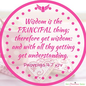 wisdom is the principal thing Proverb 4:7 #wisdom #proverbs