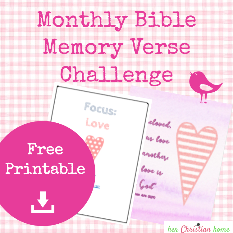 Monthly Bible Memory Verse Challenge – Month 7 – Love