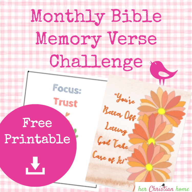 Monthly Bible Memory Verse Challenge – Month 8 – Trust