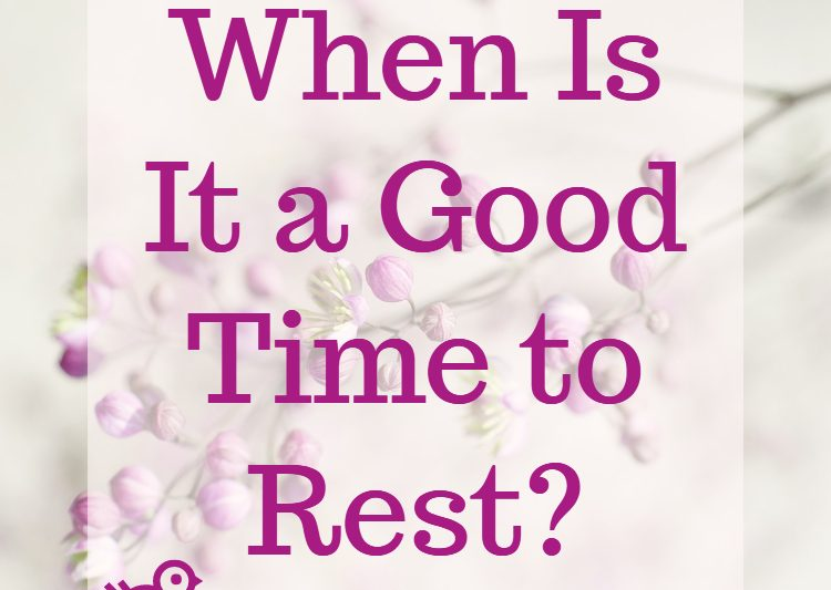 When is it a good time to rest? #devotionalforwomen