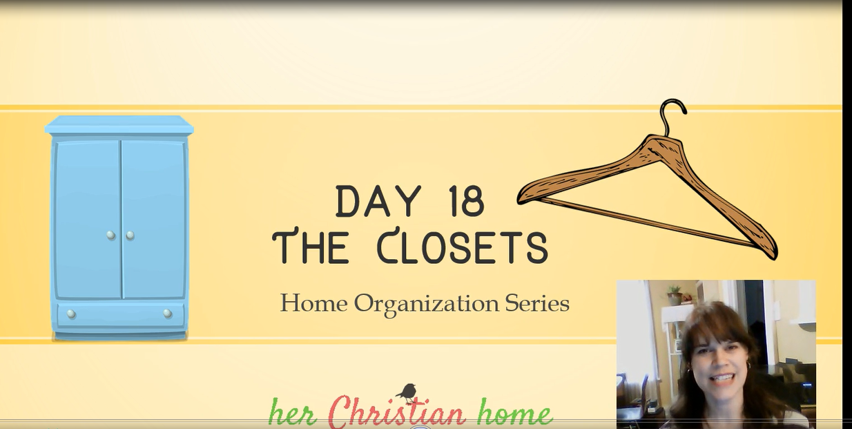 Home Organization Series – The Closets – Day 18