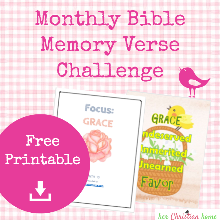 Monthly Bible Memory Verse Challenge – Month 10 – Grace