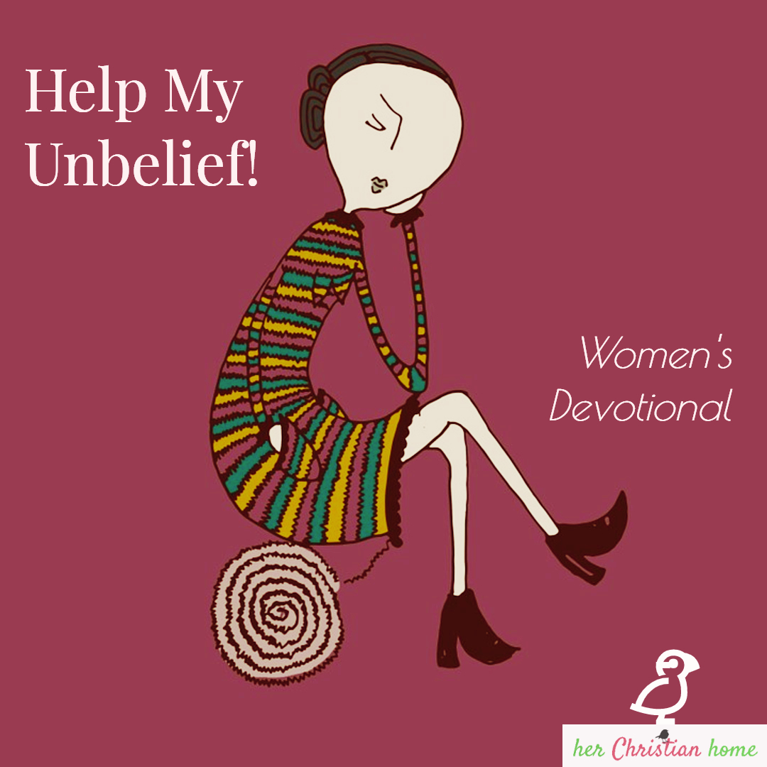 Help my unbelief - women's devotional