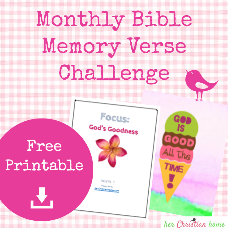 Monthly Bible Memory Verse Challenge – Month 11 – God's Goodness