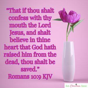 How to Get to Heaven Romans 10:9 KJV