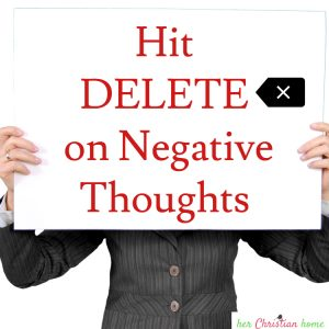 hit delete on negative thoughts