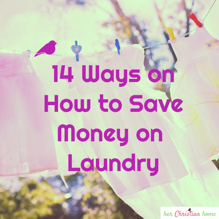 14 Ways on How to Save Money on Laundry