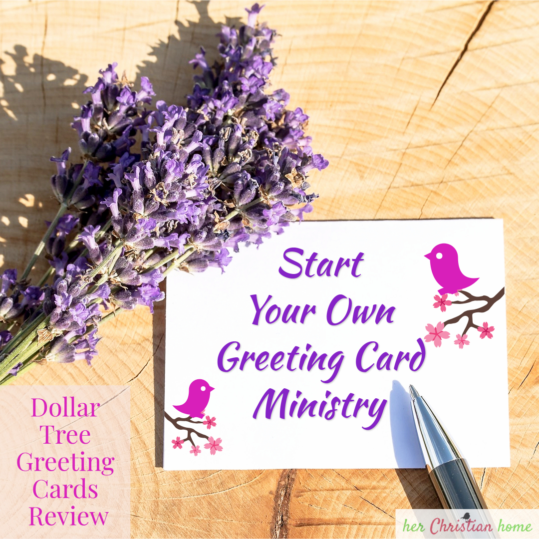 Start Your Own Greeting Card Ministry With Greeting Cards from Dollar Tree
