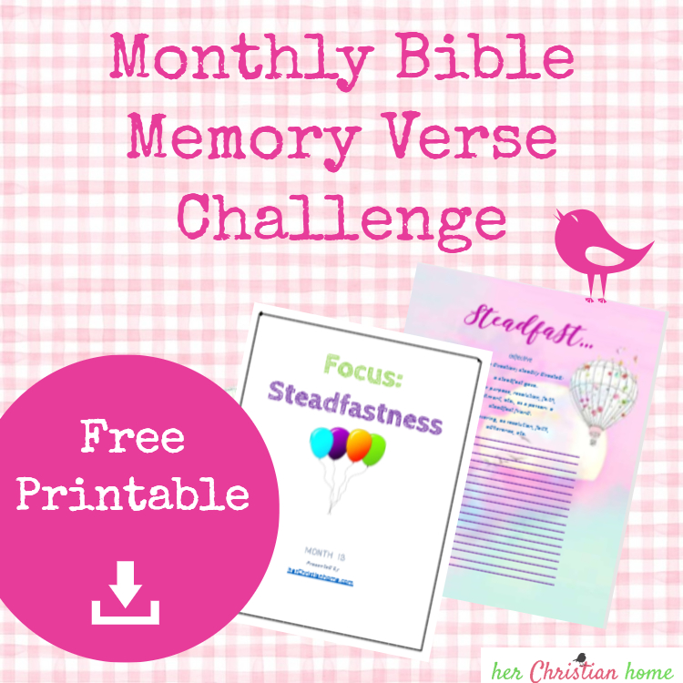 Monthly memory verse challenge - topic steadfast