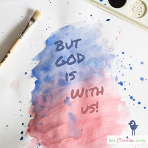 But God is With Us