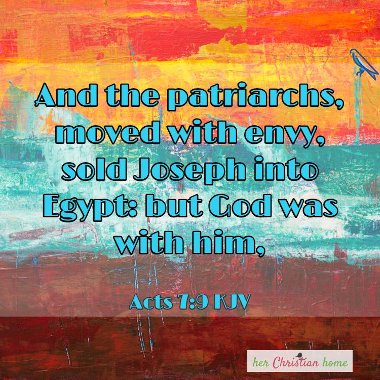 ut God was with Joseph Acts 7:9 kjv
