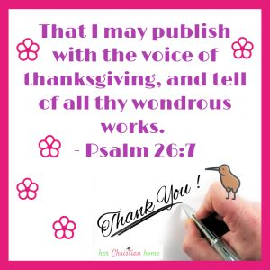 With the Voice of Thanksgiving - Psalm 26:7 KJV
