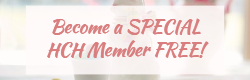 become a special hch member free when you join my newsletter