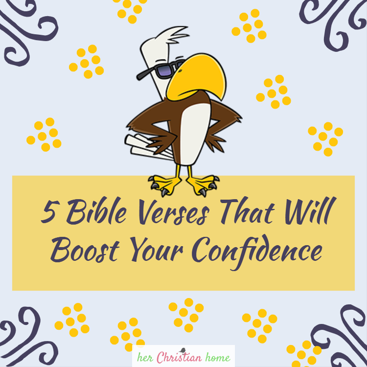 5 Bible Verses that will boost your confidence